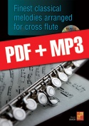 Finest classical melodies arranged for cross flute (pdf + mp3)