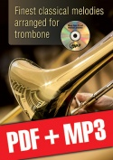 Finest classical melodies arranged for trombone (pdf + mp3)