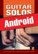 How to create guitar solos (Android)