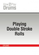 Playing Double Stroke Rolls