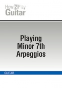 Playing Minor 7th Arpeggios