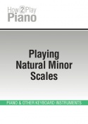Playing Natural Minor Scales