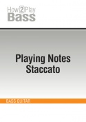 Playing Notes Staccato