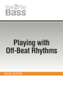Playing with Off-Beat Rhythms