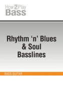 Rhythm 'n' Blues & Soul Basslines