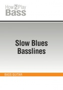 Slow Blues Basslines