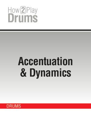 Accentuation & Dynamics