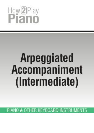 Arpeggiated Accompaniment (Intermediate)