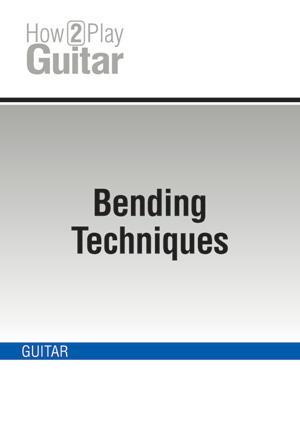 Bending Techniques