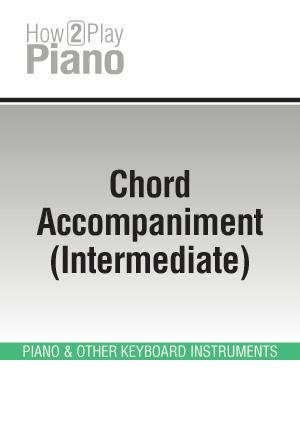 Chord Accompaniment (Intermediate)