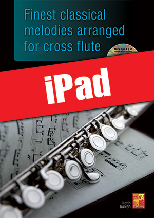 Finest classical melodies arranged for cross flute (iPad)