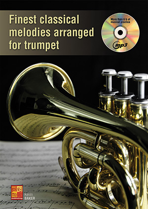 Finest classical melodies arranged for trumpet