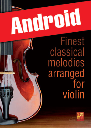 Finest classical melodies arranged for violin (Android)