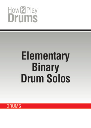 Elementary Binary Drum Solos