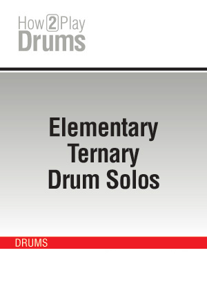 Elementary Ternary Drum Solos