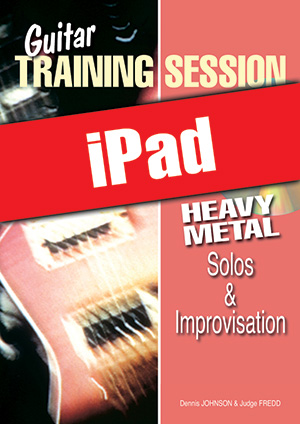 Guitar Training Session - Heavy Metal Solos & Improvisation (iPad)