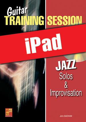 Guitar Training Session - Jazz Solos & Improvisation (iPad)