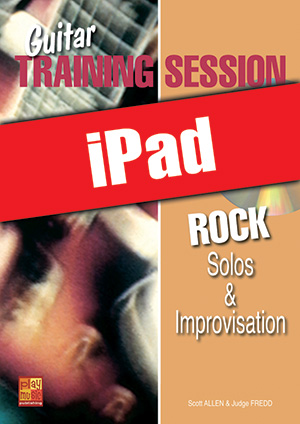Guitar Training Session - Rock Solos & Improvisation (iPad)