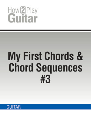 My First Chords & Chord Sequences #3