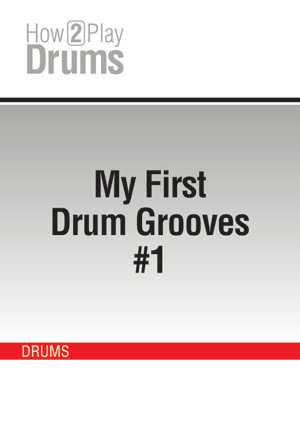 My First Drum Grooves #1