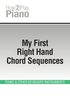 My First Right Hand Chord Sequences Piano Multimedia Tutorials