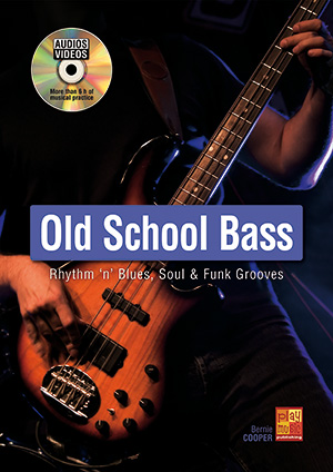 Old School Bass - R&B, Soul & Funk Grooves (BASS GUITAR, Coursebooks