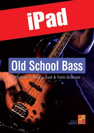 Old School Bass - R&B, Soul & Funk Grooves (iPad)