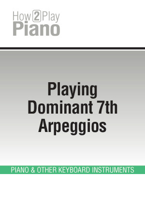 Playing Dominant 7th Arpeggios