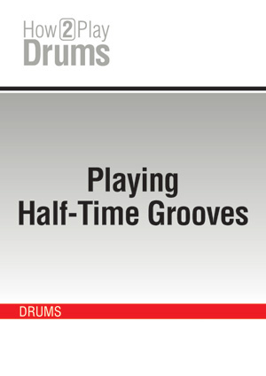 Playing Half-Time Grooves