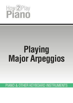 Playing Major Arpeggios