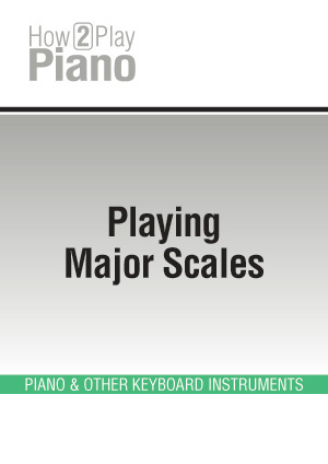 Playing Major Scales