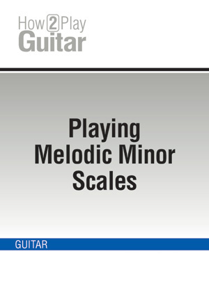 Playing Melodic Minor Scales