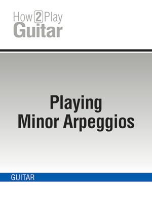 Playing Minor Arpeggios