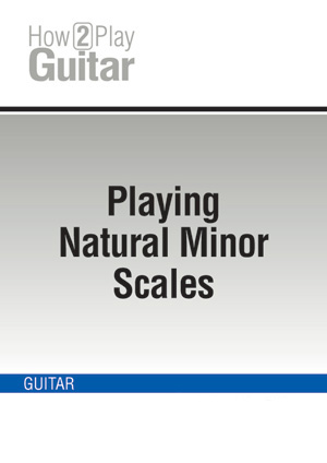 Playing Natural Minor Scales