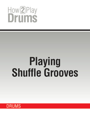 Playing Shuffle Grooves