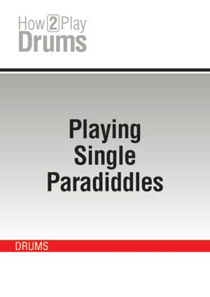 Playing Single Paradiddles