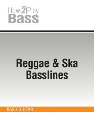 Reggae & Ska Basslines