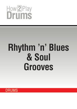 Rhythm 'n' Blues & Soul Grooves