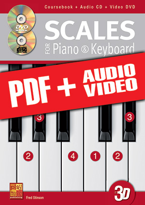 Scales for Piano & Keyboard in 3D (pdf + mp3 + videos)