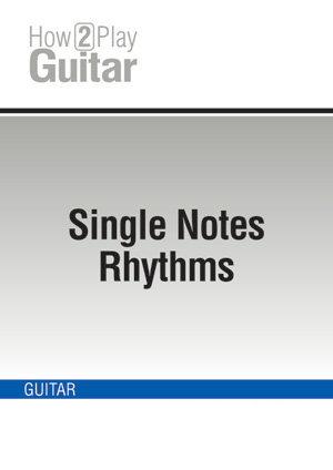 Single Note Rhythms
