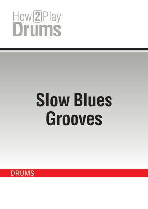 Slow Blues Grooves