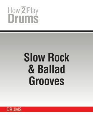 Slow Rock & Ballad Grooves
