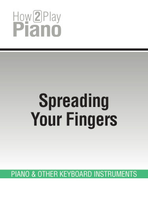 Spreading Your Fingers