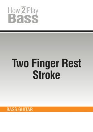 Two Finger Rest Stroke